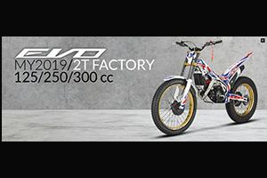 トライアルバイク Evo2T/4T Factory My'19